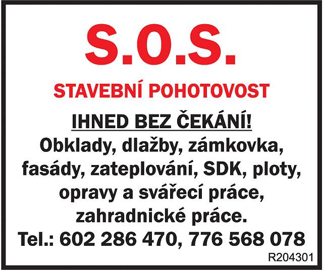 S.O.S. STAVEBNÍ POHOTOVOST! IHNED...